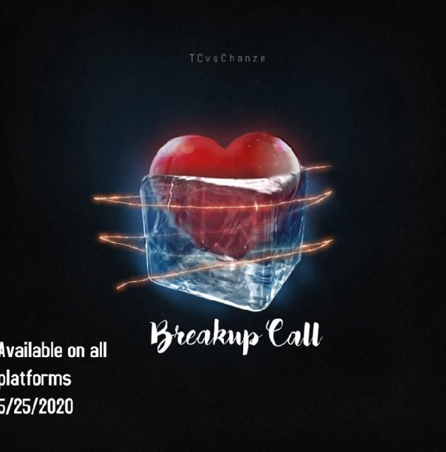 "TCvsChanze to release new single – ""Breakup Call"""