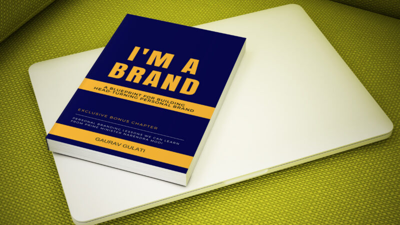 Build Head Turning Personal Brand With Gaurav Gulati's I'M A BRAND Book