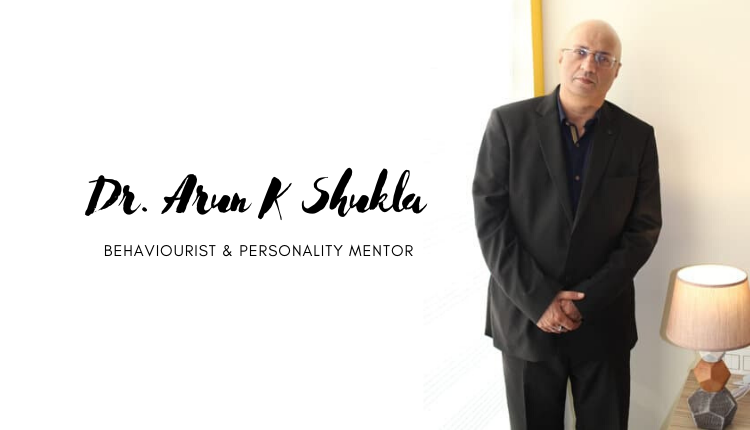 Interview with India's Renowned Behaviorist Dr. Arun K Shukla