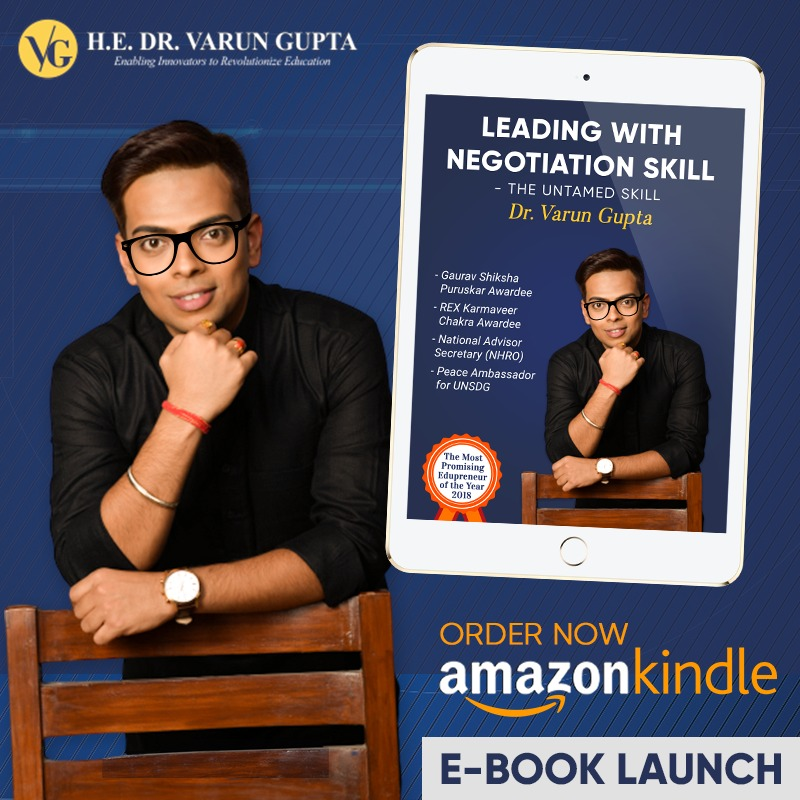 Immaculate experience and desire to educate about the negotiation skills, Dr Varun Gupta crafted his first book amid the nationwide lockdown.