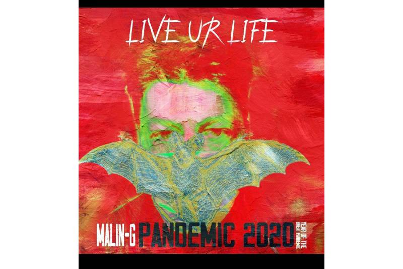 """Malin-G's Viral Dance Challenge  """"Live Ur Life"""" Is Exactly What The World Needs – 11/11/20!"""