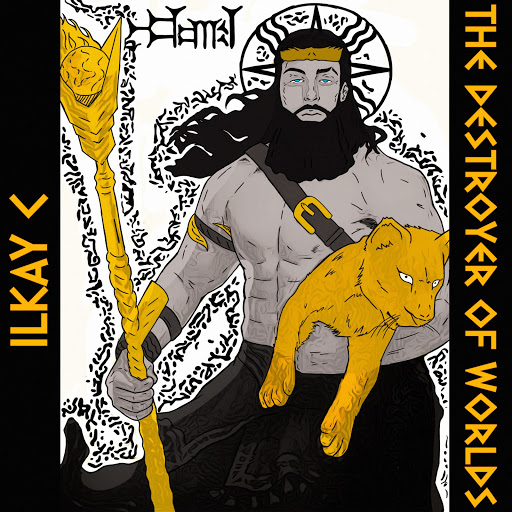 """Ilkay C. Drops New Album """"The Destroyer Of Worlds"""""""