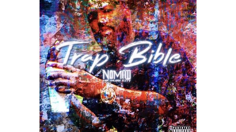 Nomad Mr. Murk City – Trap Bible