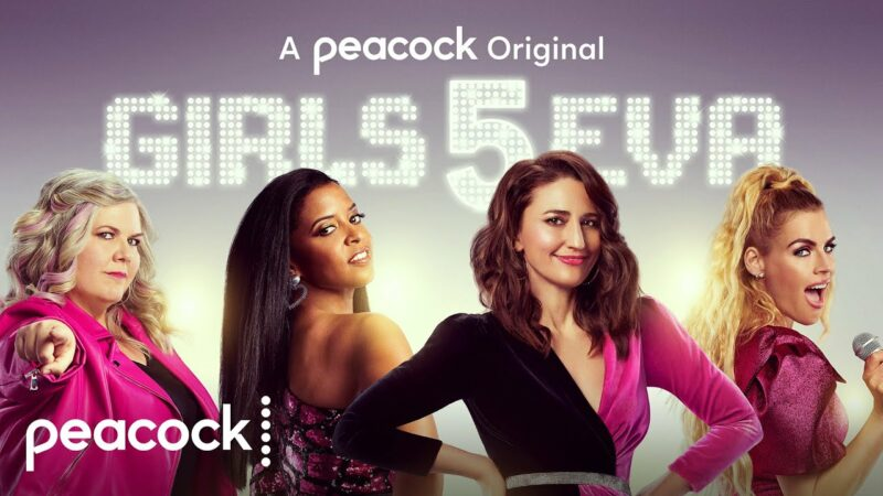 Tina Fey, Meredith Scardino's Peacock comedy series 'Girls5eva' is coming in May