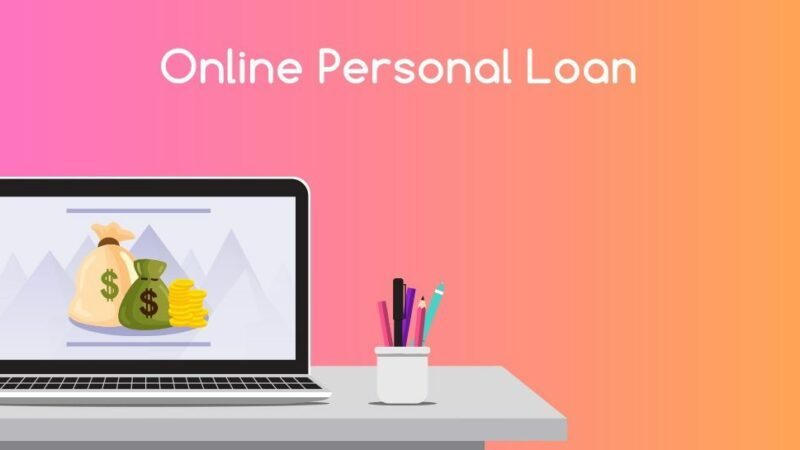 How to Get a Personal Loan Online Quickly?